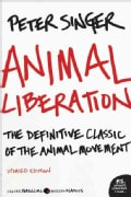 Animal Liberation: The Definitive Classic of the Animal Rights Movement (Paperback)
