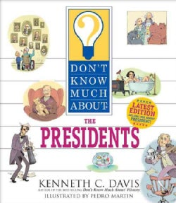 Don't Know Much About the Presidents (Paperback)