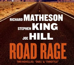 Road Rage: Two Novellas: