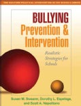 Bullying Prevention and Intervention: Realistic Strategies for Schools (Paperback)