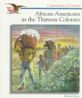 African-Americans in the Thirteen Colonies (Paperback)