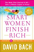 Smart Women Finish Rich: A Step-by-step Plan for Achieving Financial Security & Funding Your Dreams (Paperback)