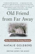 Old Friend from Far Away: The Practice of Writing Memoir (Paperback)
