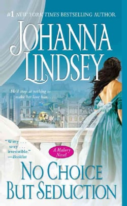 No Choice But Seduction: A Malory Novel (Paperback)