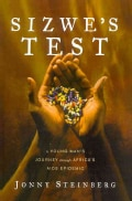 Sizwe's Test: A Young Man's Journey Through Africa's AIDS Epidemic (Paperback)