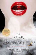 The Year of Disappearances (Paperback)