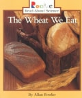 The Wheat We Eat (Paperback)