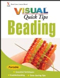 Beading Visual Quick Tips (Spiral bound)