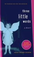 Three Little Words: A Memoir (Paperback)