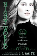 Huntress / Black Dawn / Witchlight (Paperback)