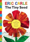 The Tiny Seed: (With Seeded Paper to Grow Your Own Flowers) (Hardcover)