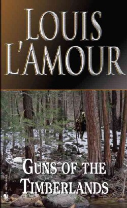 Guns of the Timberlands (Paperback)