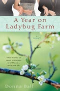 A Year on Ladybug Farm (Paperback)