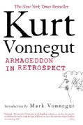 Armageddon in Retrospect: And Other New and Unpublished Writings on War and Peace (Paperback)
