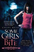 Some Girls Bite (Paperback)
