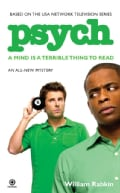 Psych: A Mind Is a Terrible Thing to Read (Paperback)