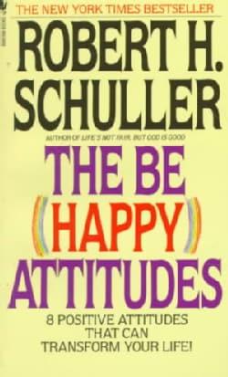 The Be (Happy) Attitudes (Paperback)