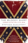 The Bloody Shirt: Terror After the Civil War (Paperback)