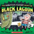 The Substitute Teacher From The Black Lagoon (Paperback)