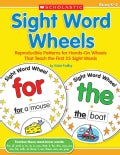 Sight Word Wheels: Reproducible Patterns for Hands-on Wheels That Teach the First 25 Sight Words (Paperback)