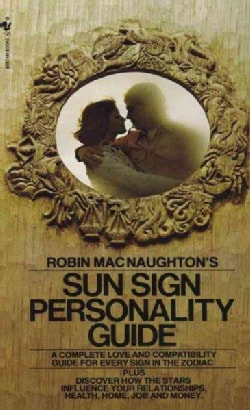 Robin Macnaughton's Sun Sign Personality Guide (Paperback)