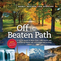 Off the Beaten Path: A Travel Guide to More Than 1,000 Scenic and Interesting Places Still Uncrowded and Inviting (Hardcover)
