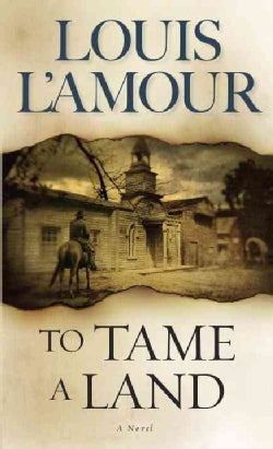 To Tame a Land (Paperback)