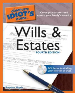 The Complete Idiot's Guide to Wills and Estates