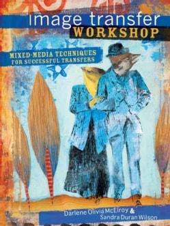Image Transfer Workshop (Paperback)