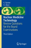 Nuclear Medicine Technology: Review Questions for the Board Examinations (Paperback)