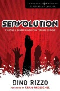 Servolution: Starting a Church Revolution Through Serving (Paperback)