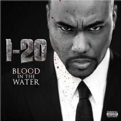 I-20 - Blood in The Water (Parental Advisory)