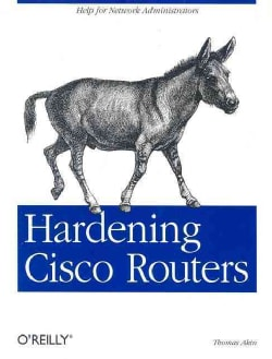 Hardening Cisco Routers (Paperback)