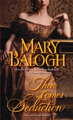 Then Comes Seduction (Paperback)