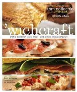 Wichcraft: Craft a Sandwich into a Meal--and a Meal into a Sandwich (Hardcover)