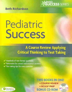 Pediatric Success: A Course Review Applying Critical Thinking Skills to Test Taking