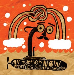 Various - All Together Now: Beatles Stuff For Kids Of All Ages