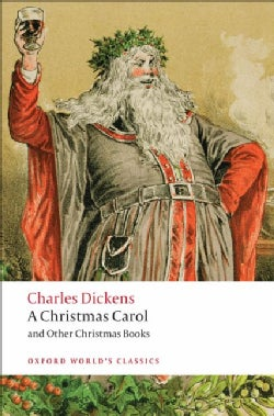 A Christmas Carol and Other Christmas Books (Paperback)