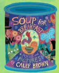 Soup for Breakfast (Hardcover)