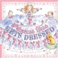 Princess Bess Gets Dressed (Hardcover)