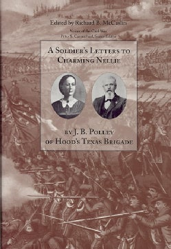 A Soldier's Letters to Charming Nellie (Hardcover)