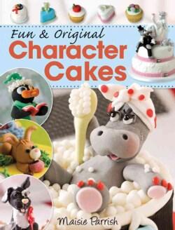 Fun & Original Character Cakes (Paperback)