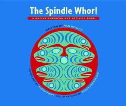 The Spindle Whorl: A Story and Activity Book for Ages 10 - 12 (Paperback)