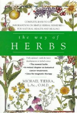 The Way of Herbs: Fully Updated With the Latest Developments in Herbal Science (Paperback)