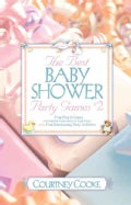 The Best Baby Shower Party Games: Four Pencil Games With Duplicate Game Sheets for Eight People Plus Four Enterta... (Paperback)