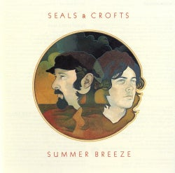 Seals & Crofts - Summer Breeze