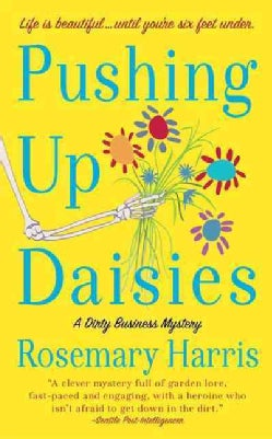 Pushing Up Daisies (Paperback)