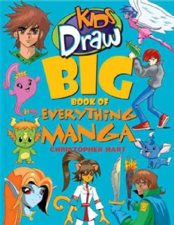 Kids Draw Big Book of Everything Manga (Paperback)