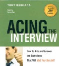 Acing the Interview: How to Ask and Answer the Questions That Will Get You the Job! (CD-Audio)