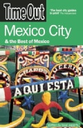 Time Out Mexico City & The Best Of Mexico (Paperback)